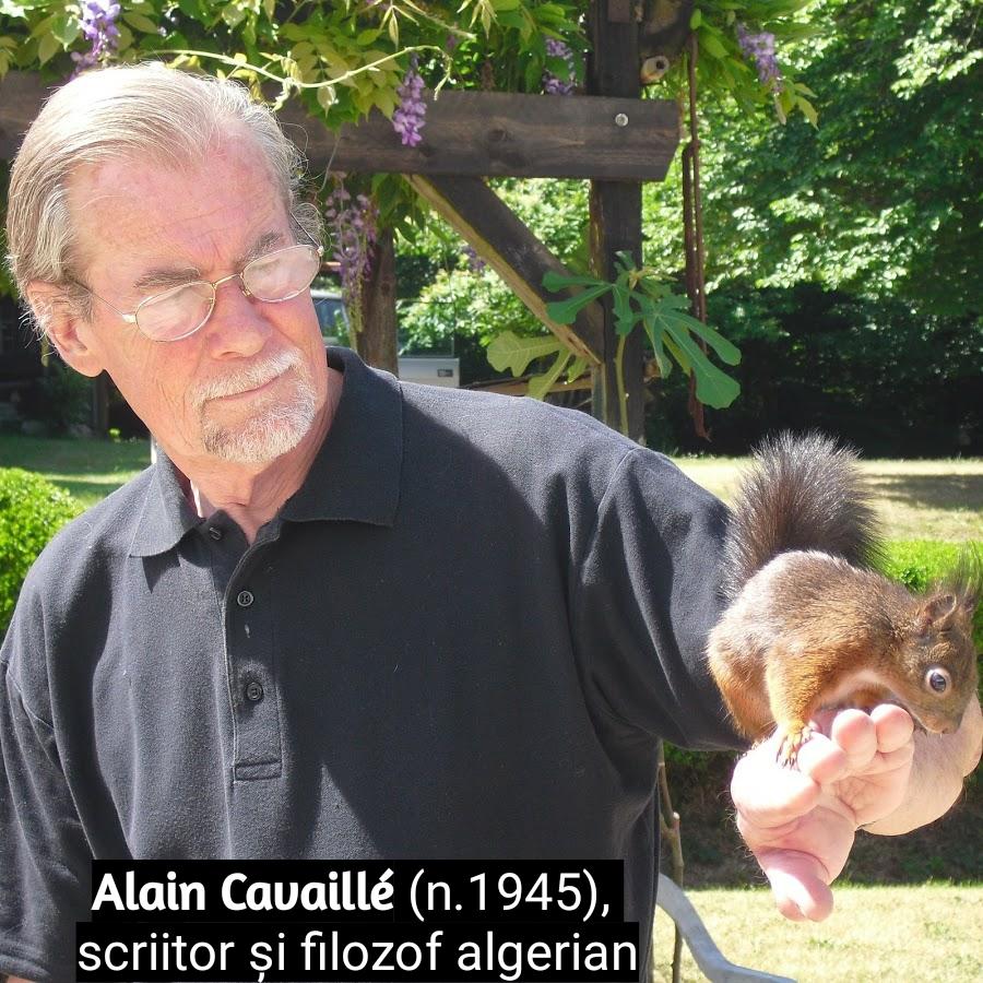 Alain Cavaillé (n.1945), scriitor și filozof algerian